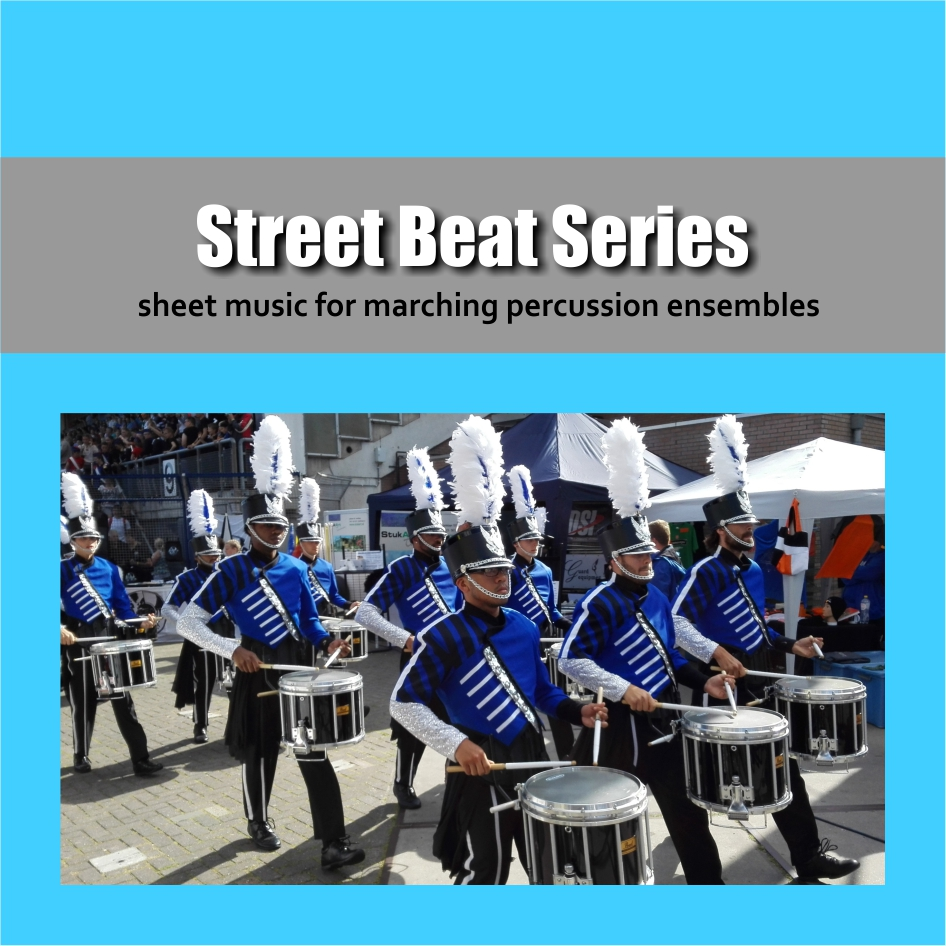 Street Beat Series | Show & Marching Music