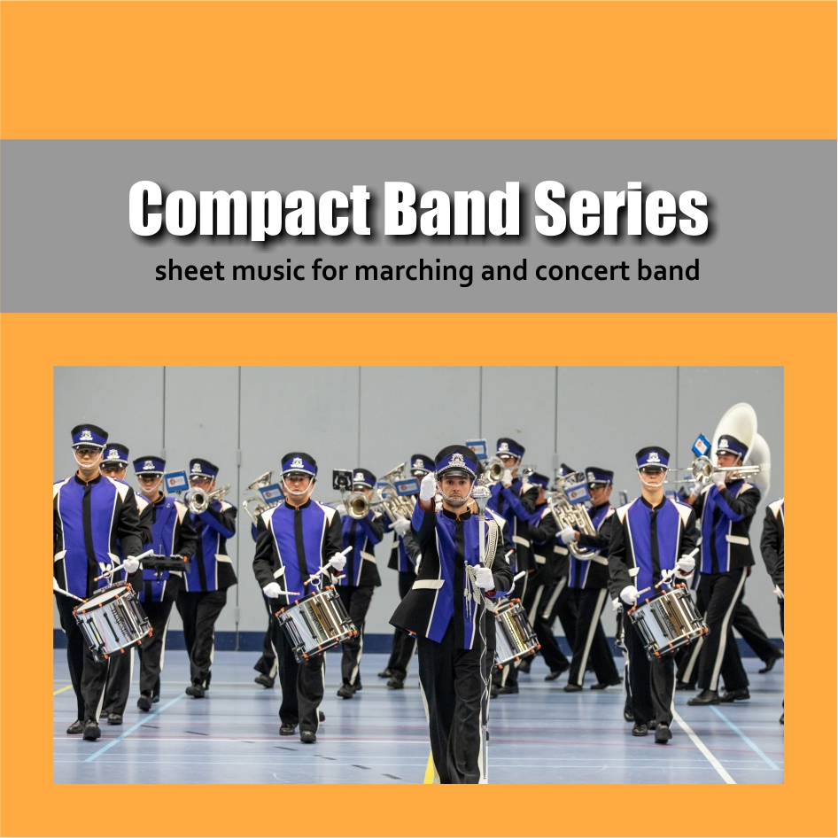 Compact Band | Sheet music for marching band and concert band | Show & Marching Music