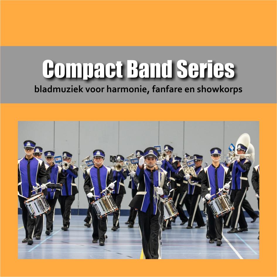Compact Band Series | Bladmuziek voor harmonie, fanfare en showkorps | Show & Marching Music