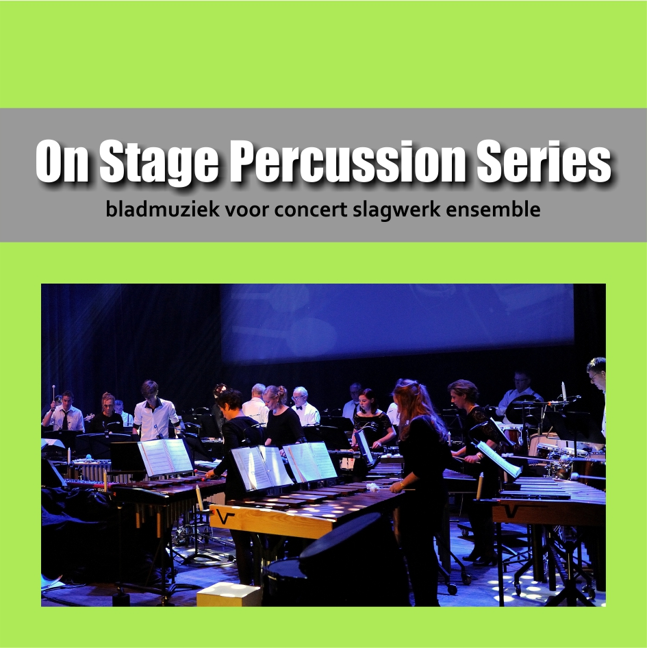On Stage Percussion Series | Bladmuziek voor concert slagwerk ensemble | Show & Marching Music