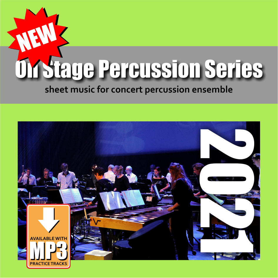 On Stage Percussion Series 2021 | New Sheet Music For Concert Percussion Ensemble