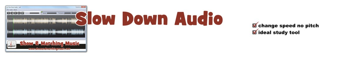 Slow Down Audio