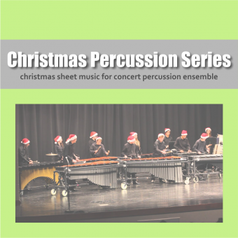Christmas Percussion Ensemble Sheet Music