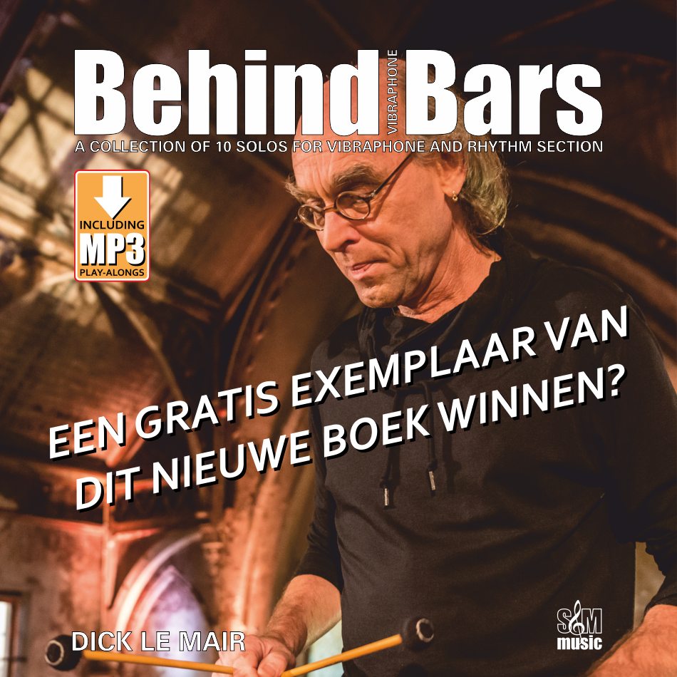 Win een gratis exemplaar van Dick Le Mair's nieuwe vibrafoon boek Behind Bars
