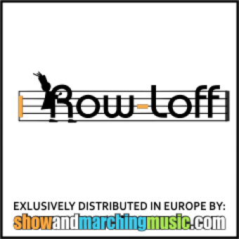 Row-loff Productions exclusively distributed in Europe by Show & Marching Music