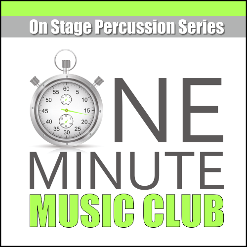 One Minute Music Club | On Stage Percussion Series | Show & Marching Music