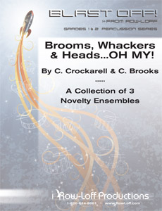 Brooms, Whackers & Heads... OH MY!