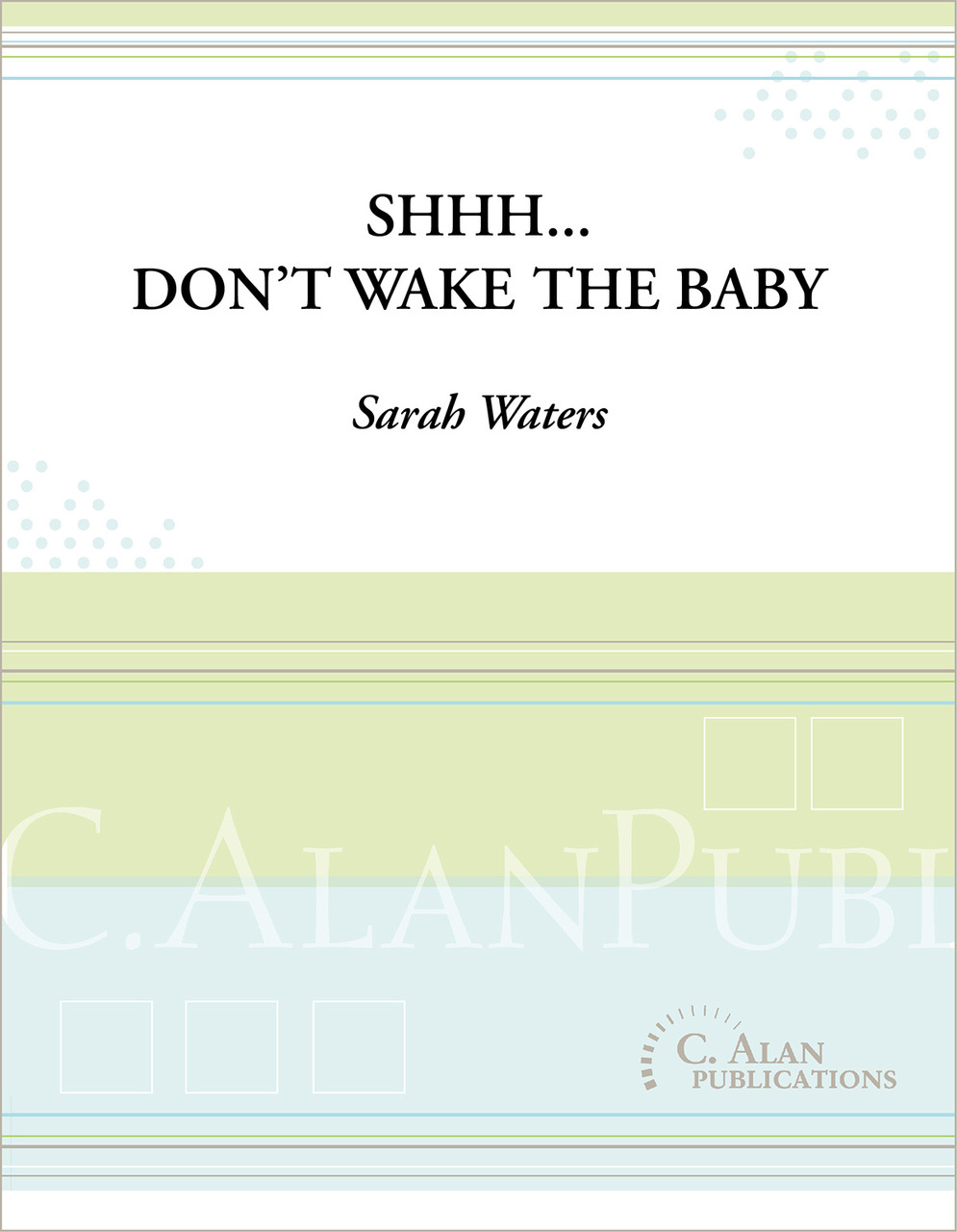 Shhh...Don\'t Wake The Baby