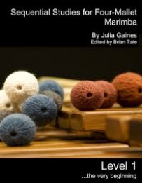 Sequential Studies for Four-Mallet Marimba Book 1