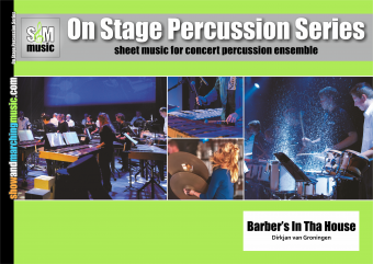 Barber's In Tha House | On Stage Percussion Serie | Arr. Dirkjan van Groningen | Show & Marching Music