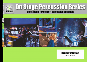 Drum Evolution | On Stage Percussion Series | Marco Onstenk | Show & Marching Music