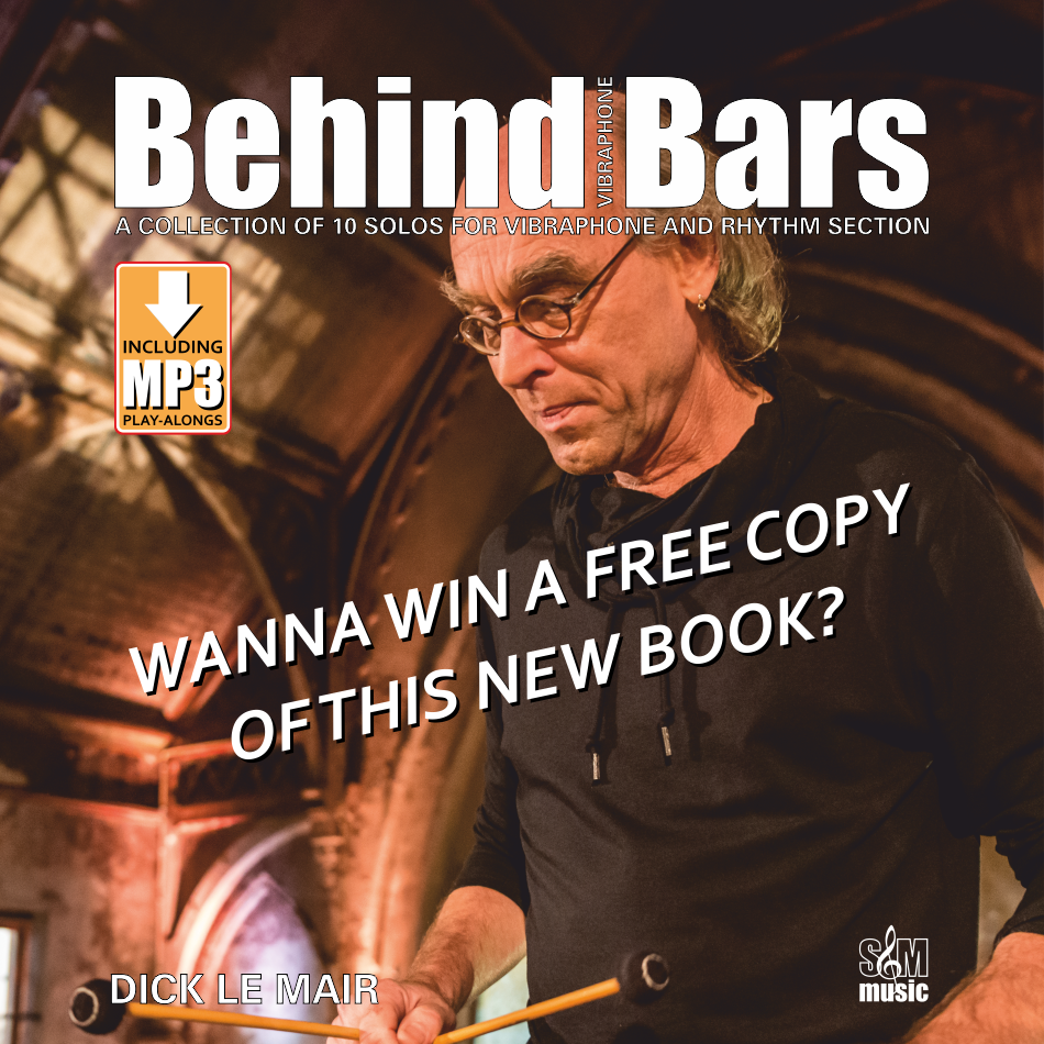 Win a free copy of Dick Le Mair's new vibraphone book Behind Bars